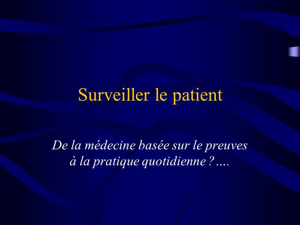 De la médecine basée sur le preuves à la pratique quotidienne ….