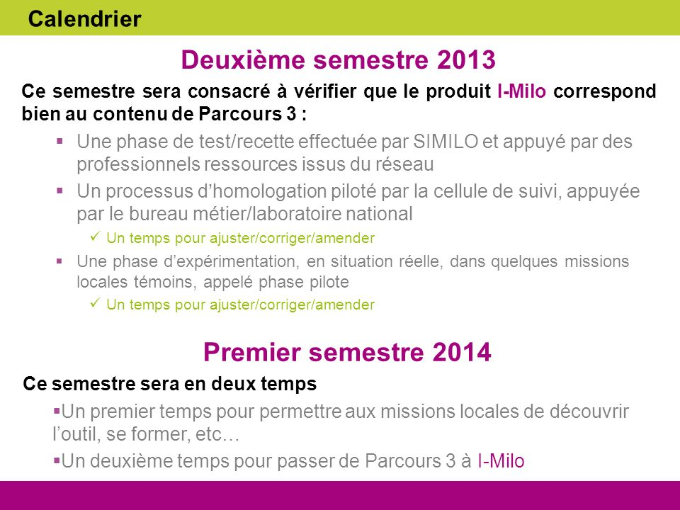 Deuxième semestre 2013 Premier semestre 2014