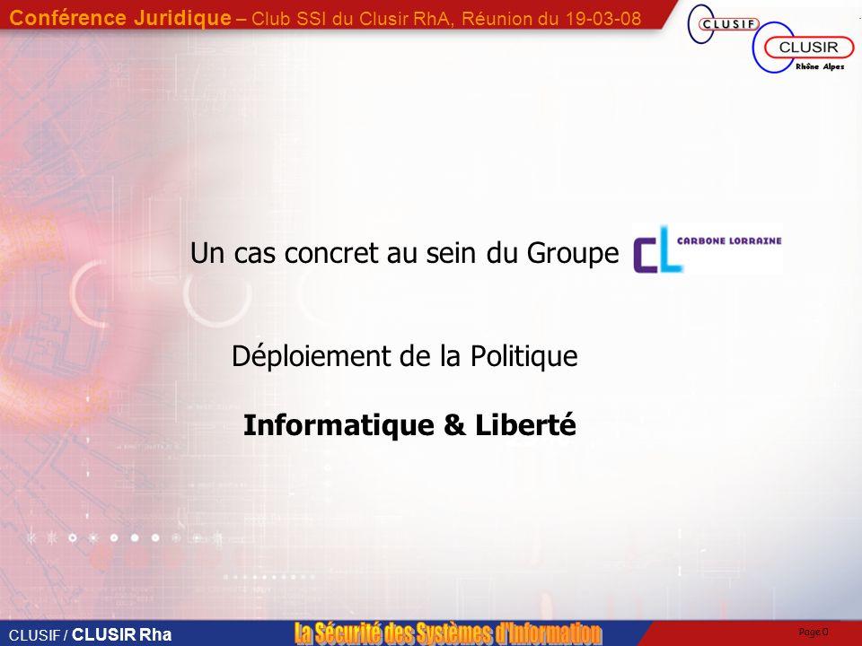 Un cas concret au sein du Groupe Déploiement de la Politique Informatique & Liberté