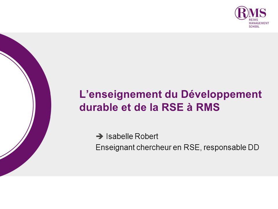 L'enseignement du Développement durable et de la RSE à RMS