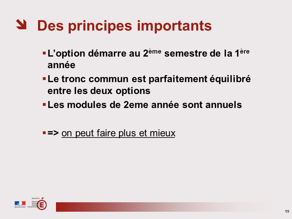 Des principes importants