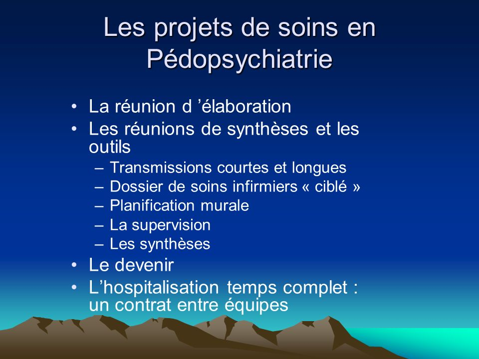 Les projets de soins en Pédopsychiatrie