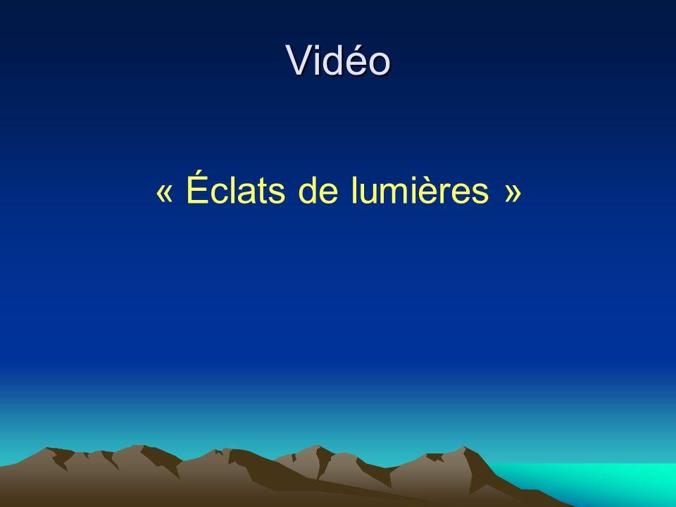 Vidéo « Éclats de lumières »