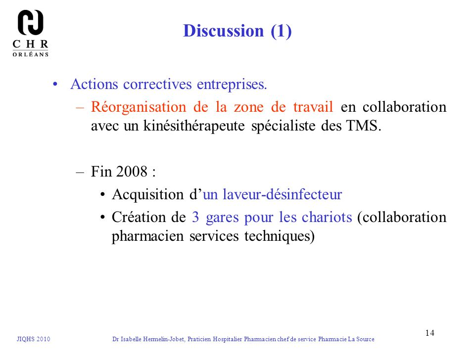 Discussion (1) Actions correctives entreprises.