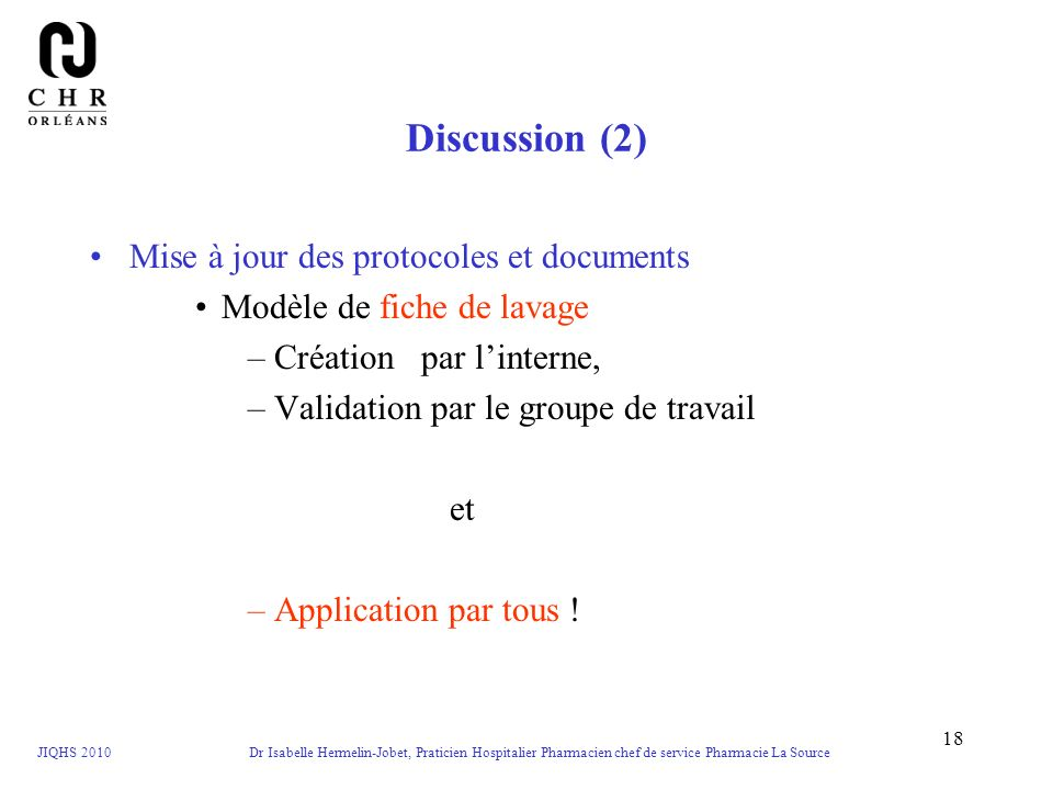 Discussion (2) Mise à jour des protocoles et documents