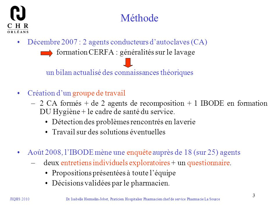 Méthode Décembre 2007 : 2 agents conducteurs d'autoclaves (CA)