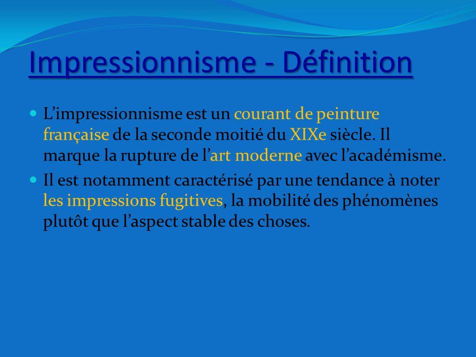 Impressionnisme - Définition