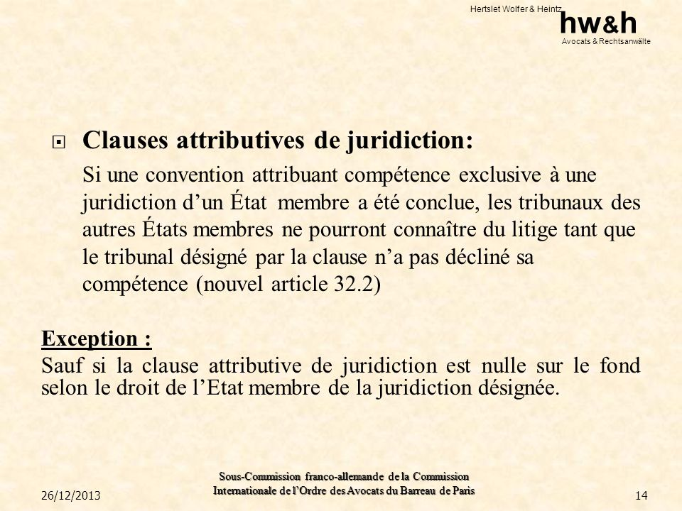 Clauses attributives de juridiction: