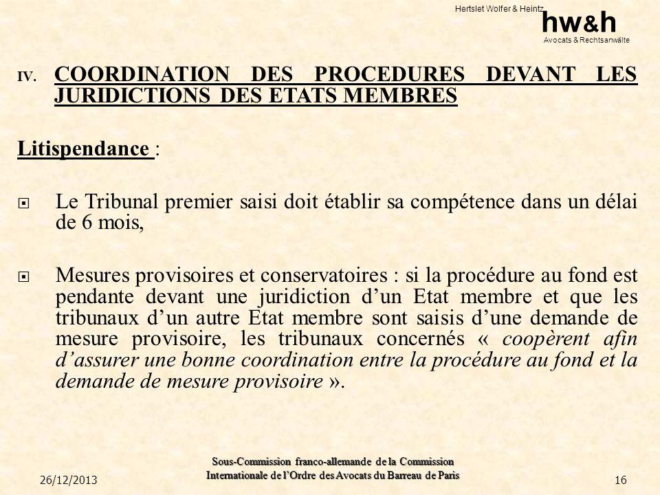 COORDINATION DES PROCEDURES DEVANT LES JURIDICTIONS DES ETATS MEMBRES