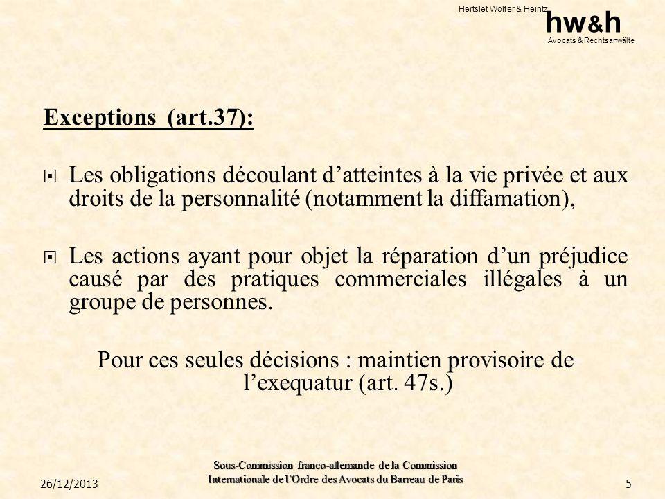 Exceptions (art.37): Les obligations découlant d'atteintes à la vie privée et aux droits de la personnalité (notamment la diffamation),