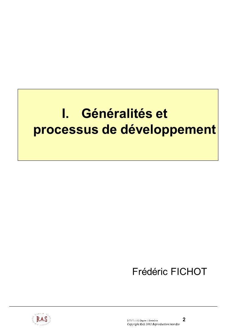 Généralités et processus de développement