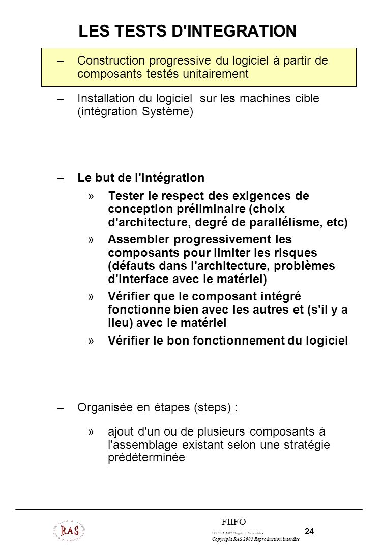 LES TESTS D INTEGRATION