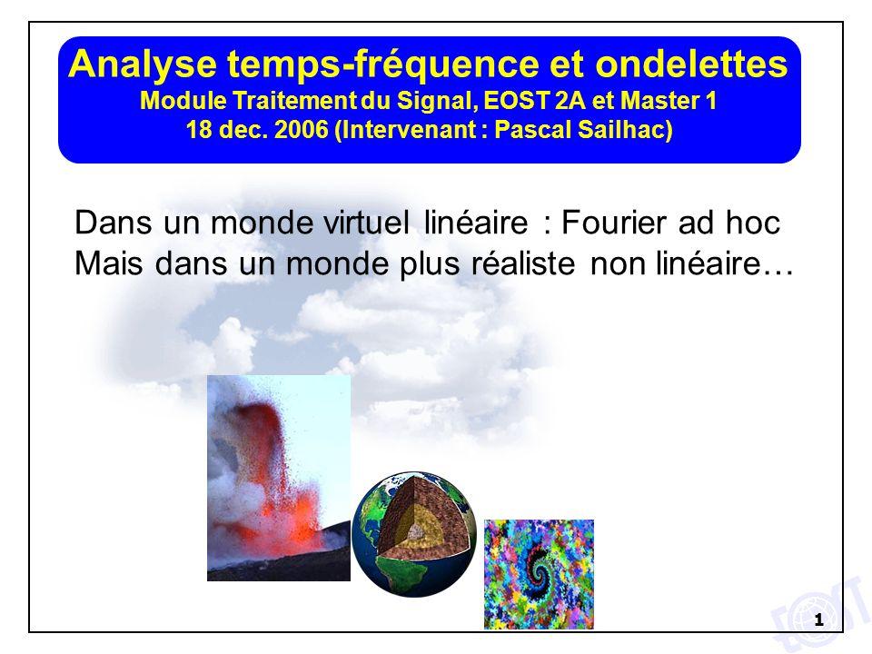 Analyse temps-fréquence et ondelettes