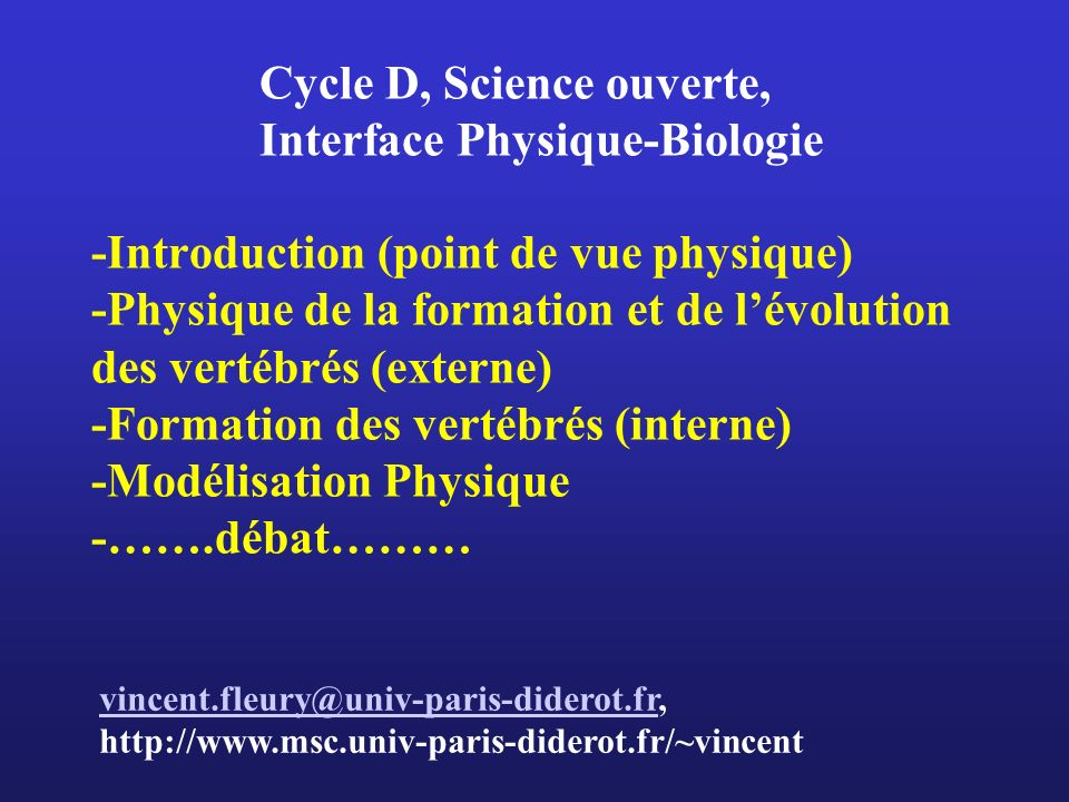 Cycle D, Science ouverte, Interface Physique-Biologie