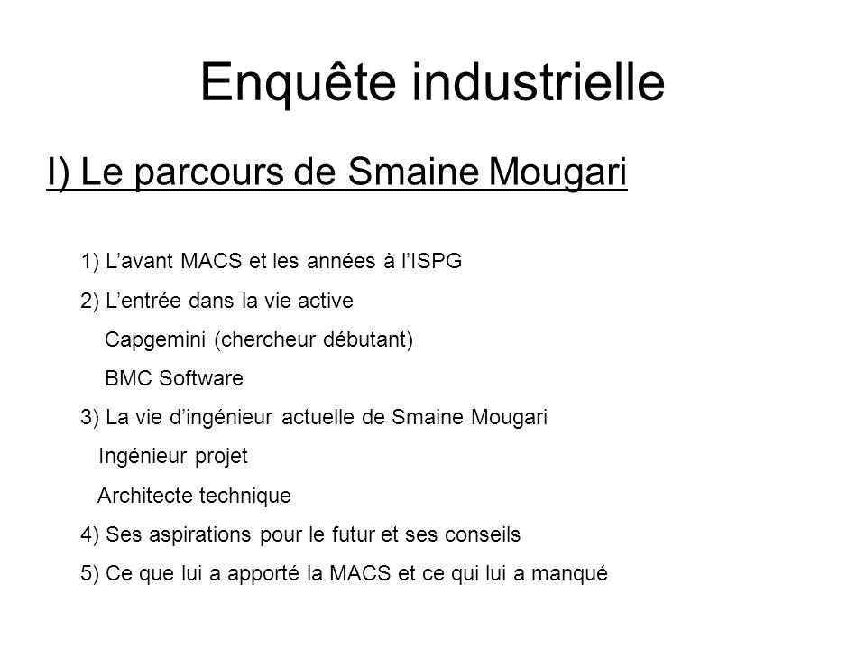 Enquête industrielle I) Le parcours de Smaine Mougari