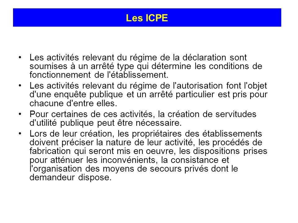 Les ICPE Les ICPE.