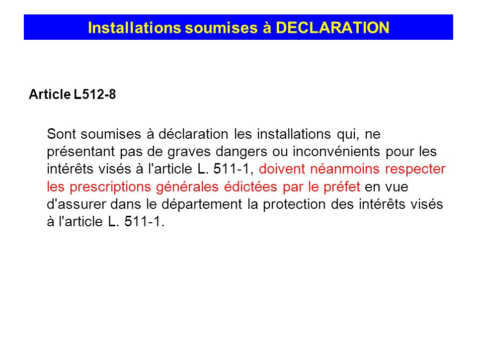 Installations soumises à DECLARATION