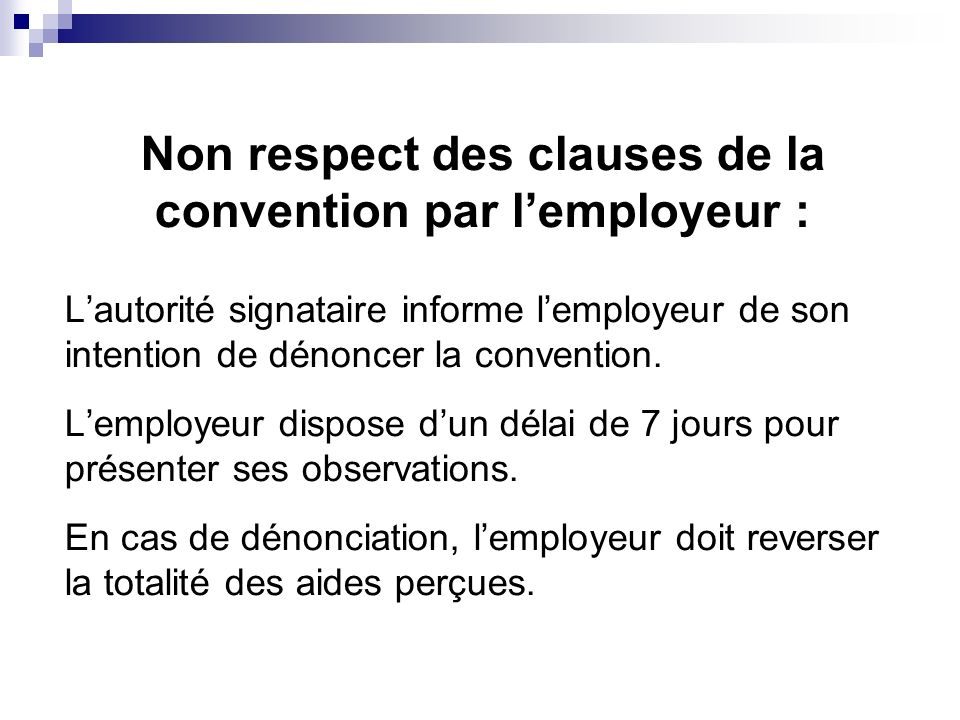 Non respect des clauses de la convention par l'employeur :