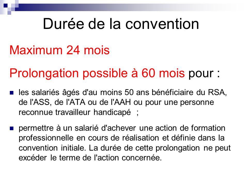 Durée de la convention Maximum 24 mois