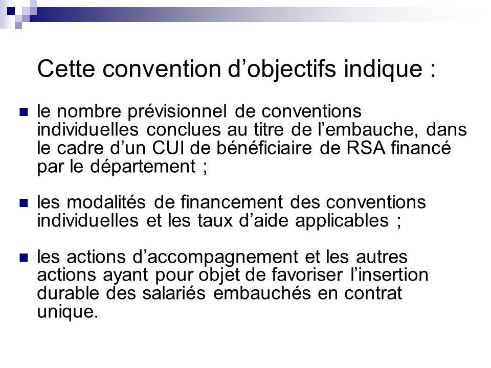 Cette convention d'objectifs indique :