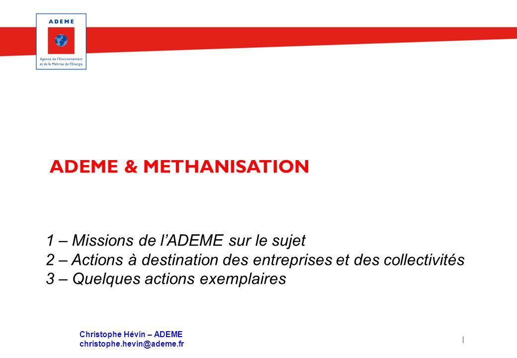 ADEME & METHANISATION 1 – Missions de l'ADEME sur le sujet