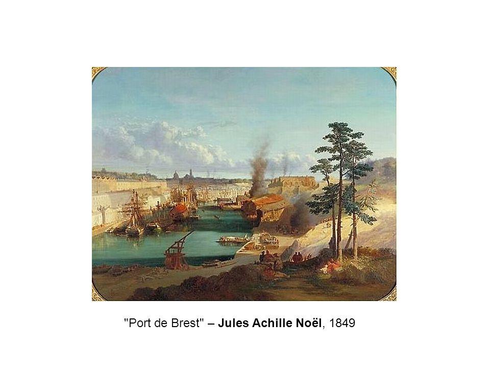 Port de Brest – Jules Achille Noël, 1849