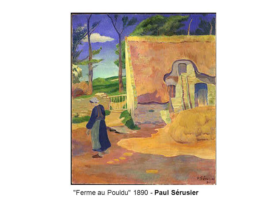Ferme au Pouldu 1890 - Paul Sérusier