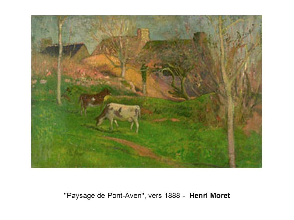 Paysage de Pont-Aven , vers 1888 - Henri Moret