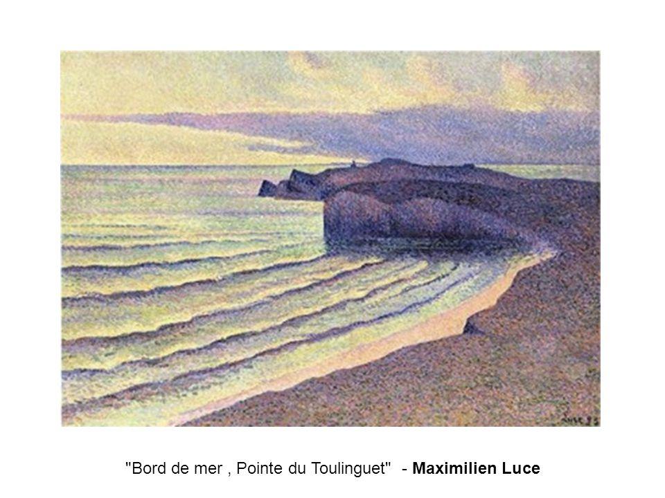 Bord de mer , Pointe du Toulinguet - Maximilien Luce