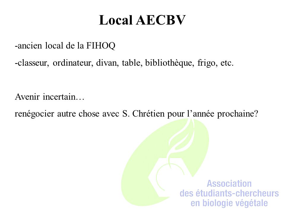 Local AECBV -ancien local de la FIHOQ