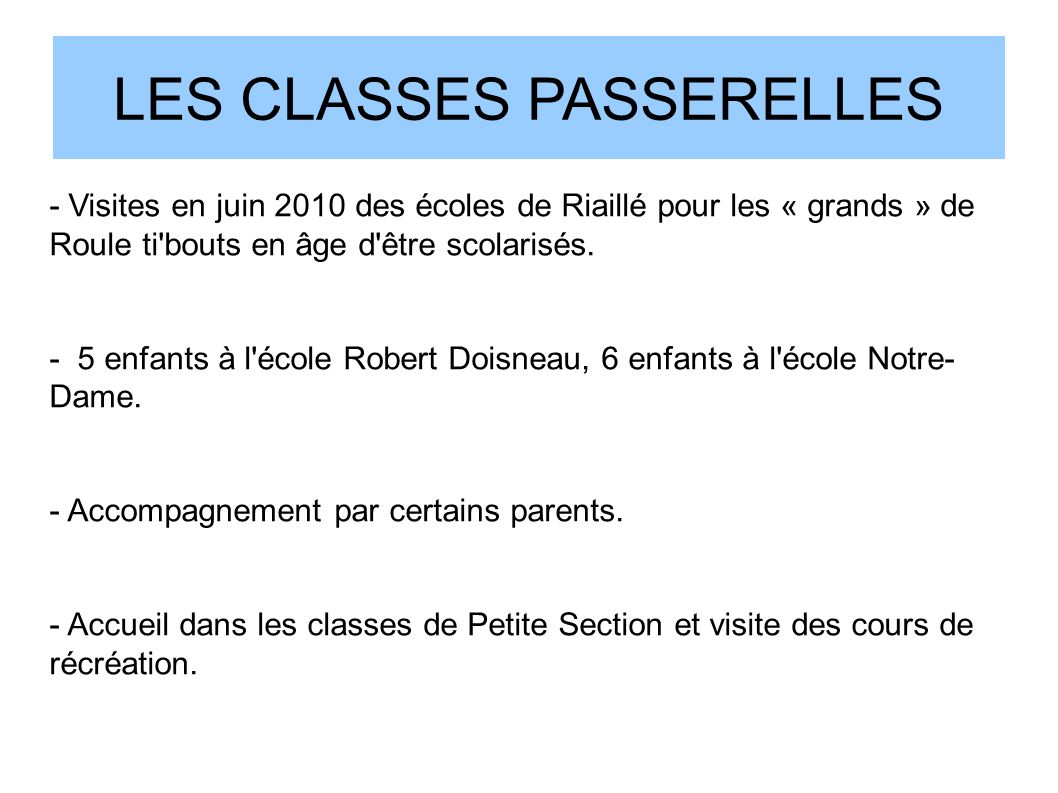 LES CLASSES PASSERELLES