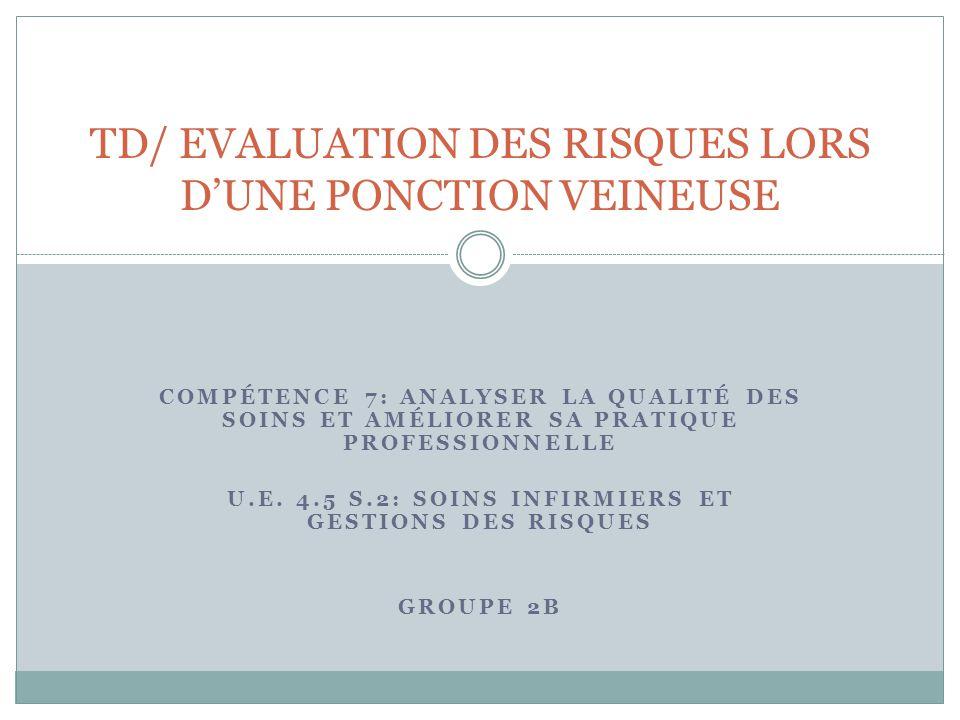 TD/ EVALUATION DES RISQUES LORS D'UNE PONCTION VEINEUSE