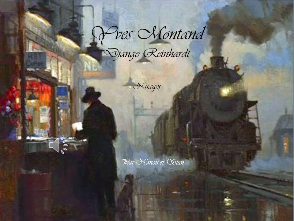 Yves Montand Django Reinhardt Nuages Par Nanou et Stan