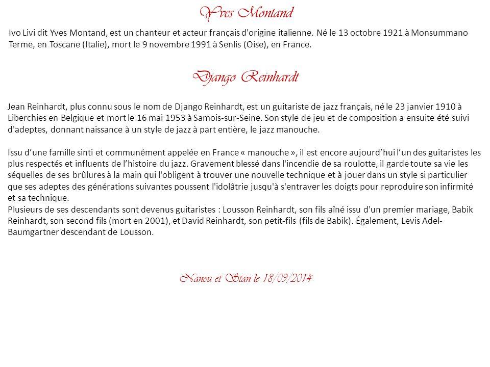 Yves Montand Django Reinhardt Nanou et Stan le 02/04/2017