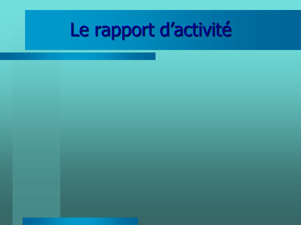 Le rapport d'activité