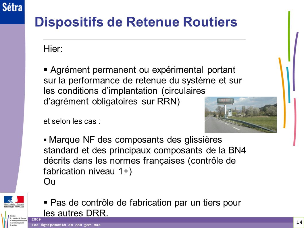 Dispositifs de Retenue Routiers