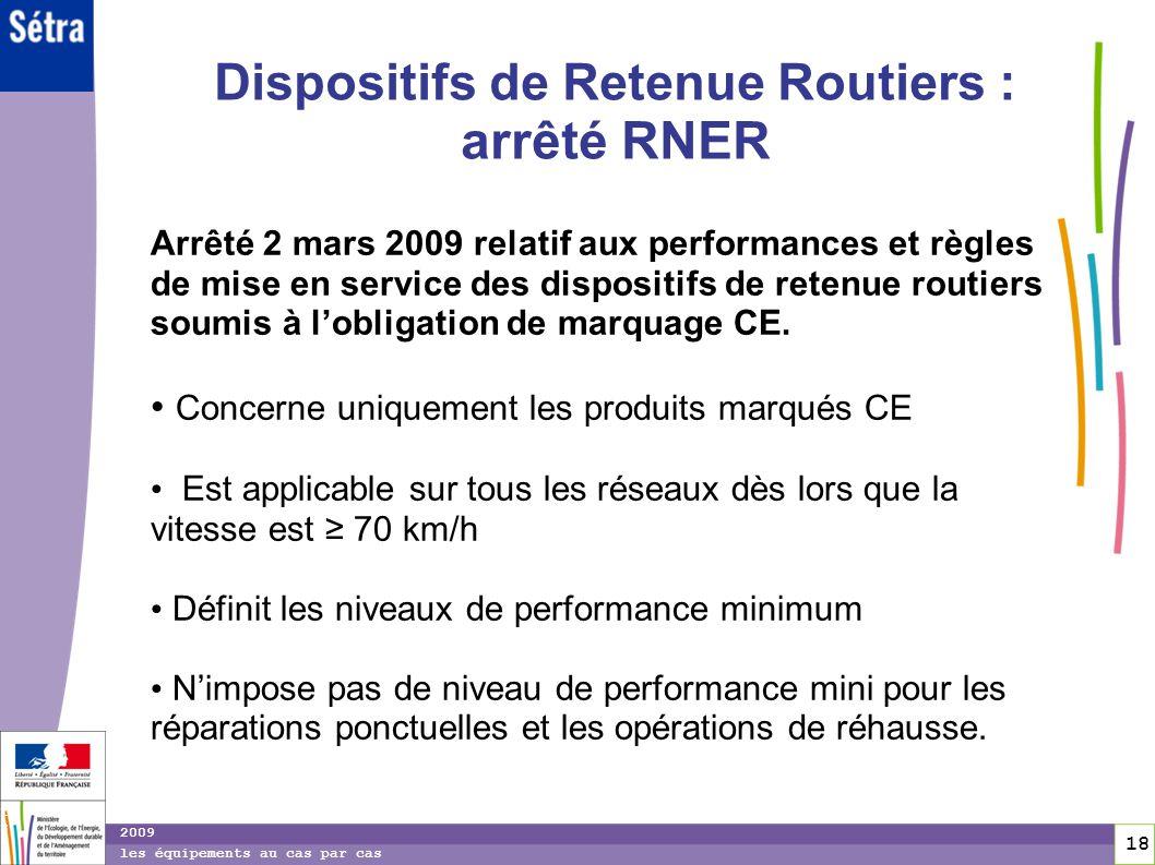 Dispositifs de Retenue Routiers : arrêté RNER