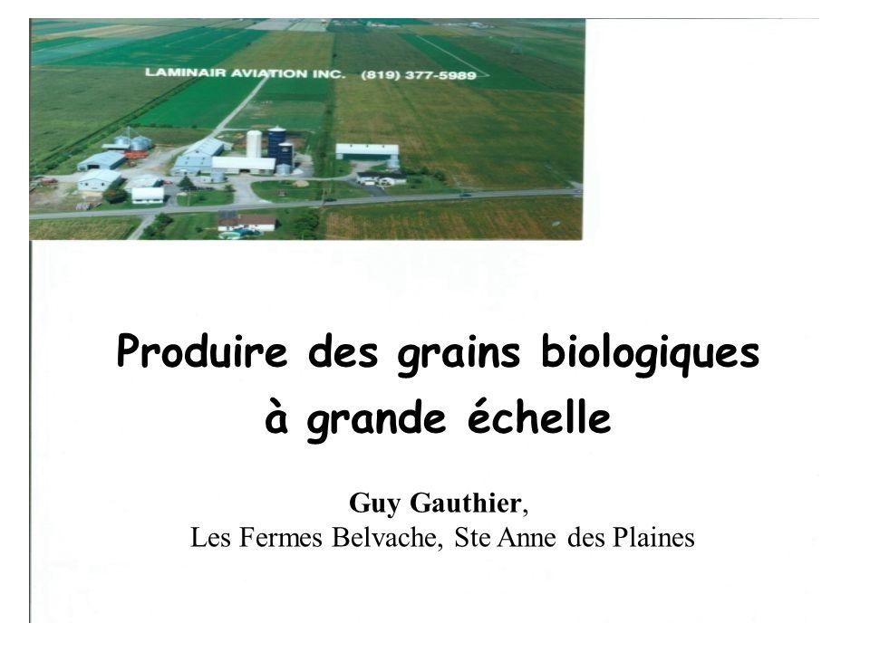 Produire des grains biologiques