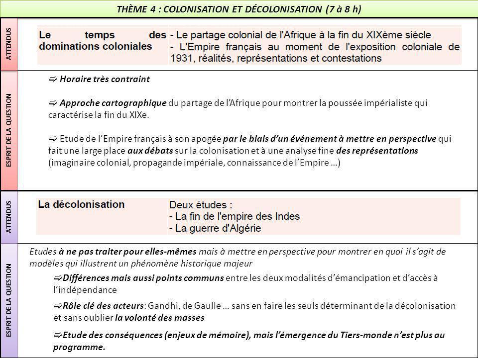 THÈME 4 : COLONISATION ET DÉCOLONISATION (7 à 8 h)