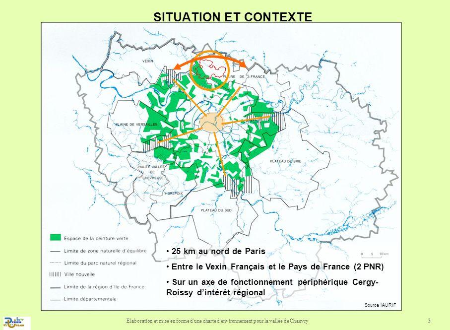 SITUATION ET CONTEXTE 25 km au nord de Paris