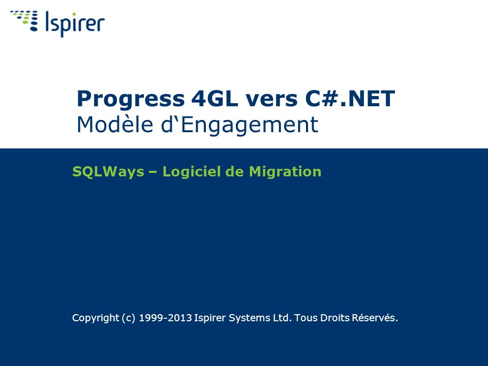 Progress 4GL vers C#.NET Modèle d'Engagement