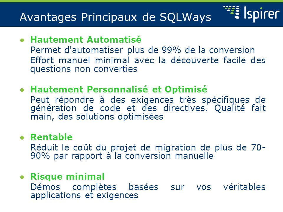 Avantages Principaux de SQLWays