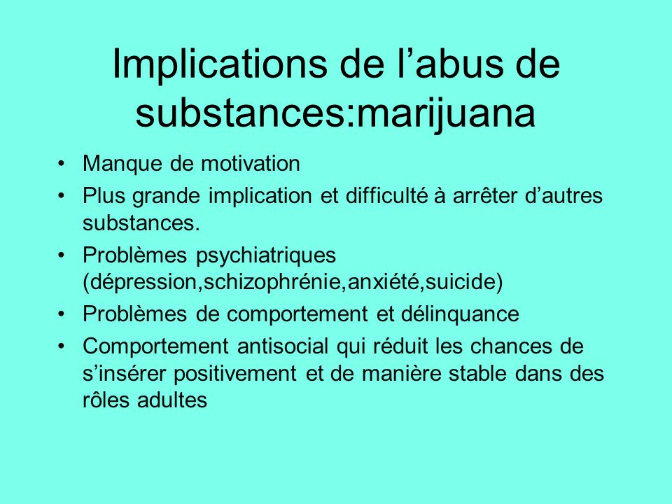 Implications de l'abus de substances:marijuana