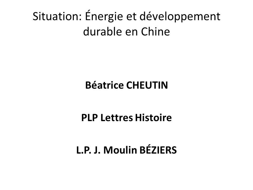 Situation: Énergie et développement durable en Chine