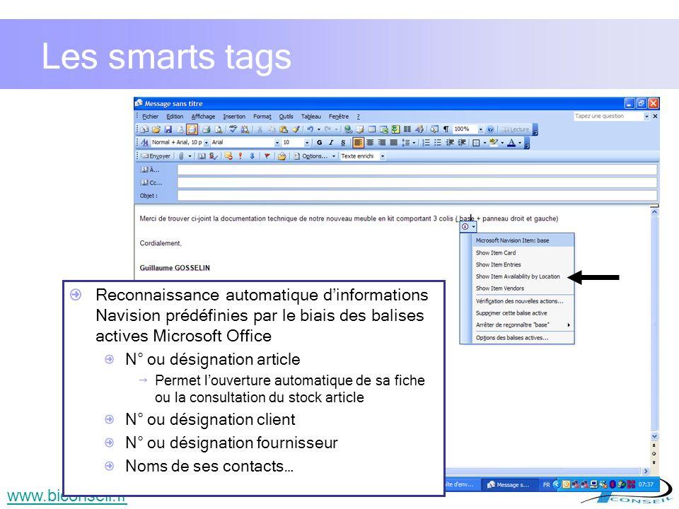 Les smarts tags Reconnaissance automatique d'informations Navision prédéfinies par le biais des balises actives Microsoft Office.