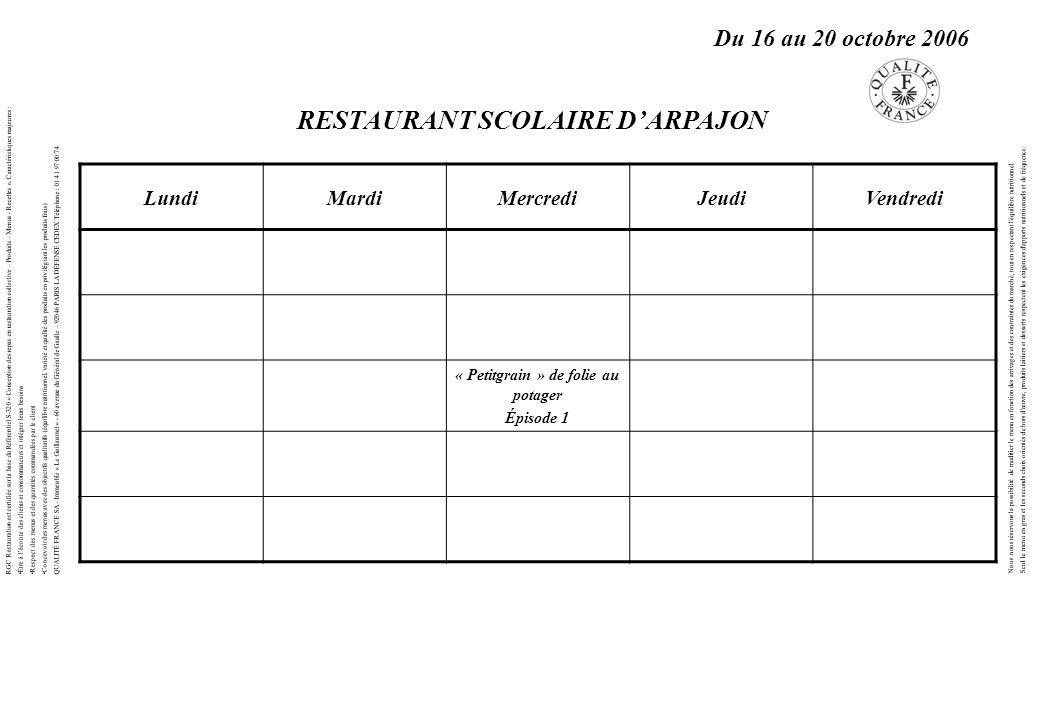 RESTAURANT SCOLAIRE D'ARPAJON « Petitgrain » de folie au potager