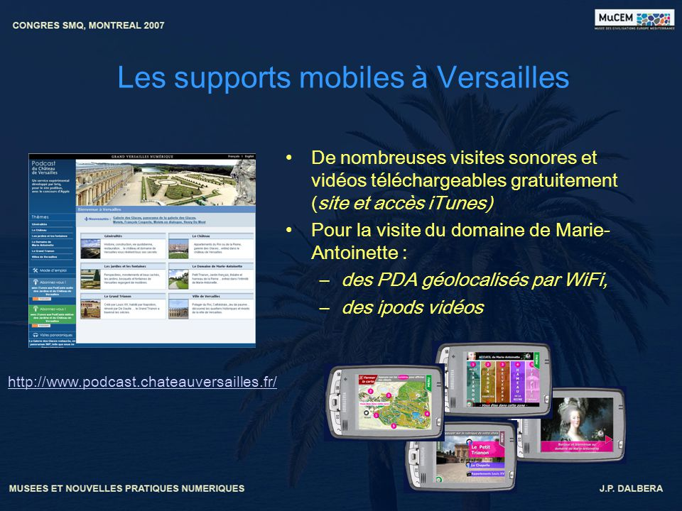 Les supports mobiles à Versailles