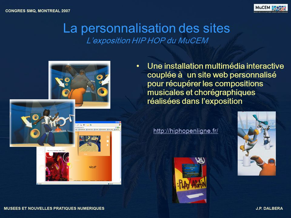 La personnalisation des sites L'exposition HIP HOP du MuCEM