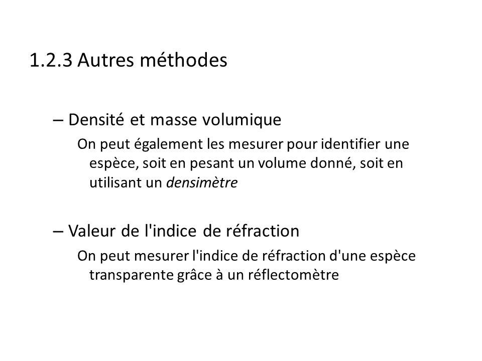 1.2.3 Autres méthodes Densité et masse volumique