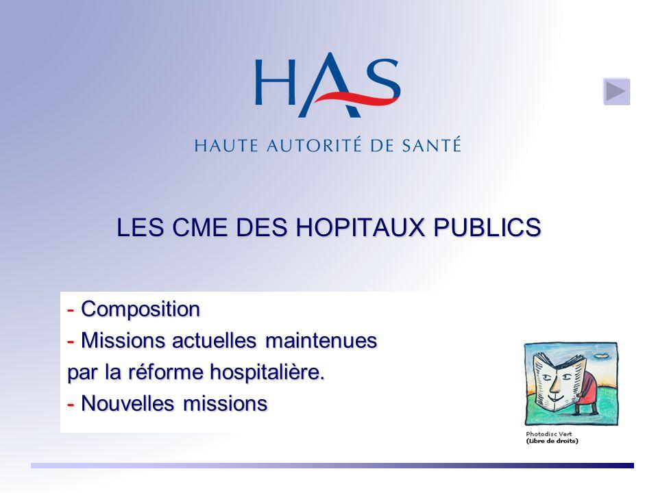 LES CME DES HOPITAUX PUBLICS